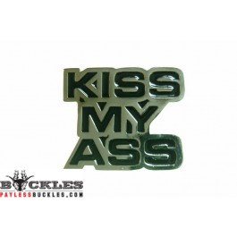 Kiss My Ass Belt Buckles